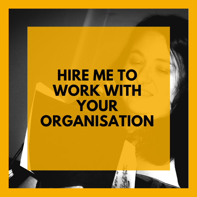 Hire me to work with your organsiation
